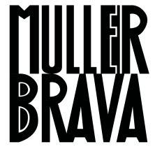 #mullerbrava